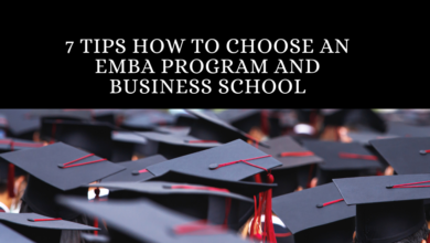Photo of 7 Tips How to Choose an EMBA Program and Business School