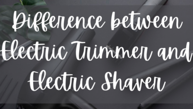 Photo of Difference between Electric Trimmer and Electric Shaver