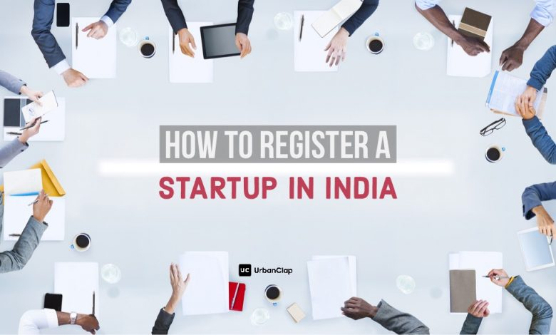 Register a startup in india - How to Register a Startup Company