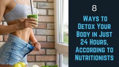 Photo of 8 Ways to Detox Your Body in Just 24 Hours.