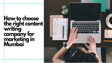 Photo of How to Choose the Right Content Writing Services for Marketing in Mumbai