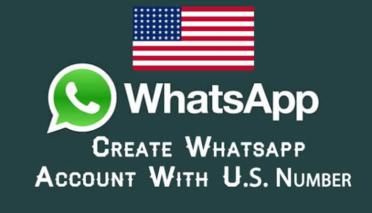 How to Create Whats App Account with US +1 Country number