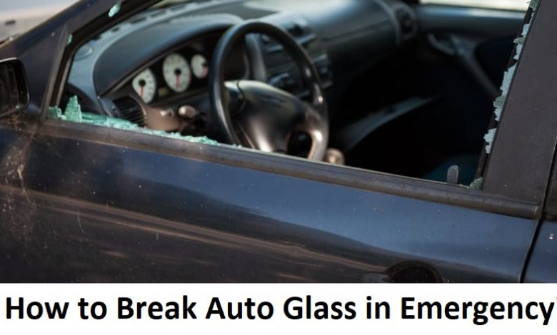 Breaking an auto glass