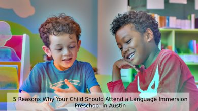 Photo of 5 Reasons Why Your Child Should Attend a Language Immersion Preschool in Austin