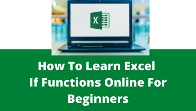 Photo of How To Learn Excel If Functions