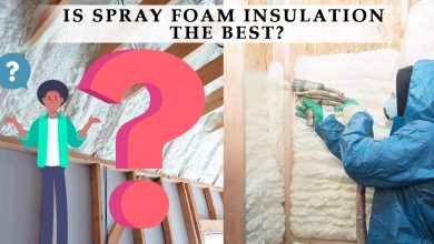 Photo of Is Spray Foam Insulation The Best?