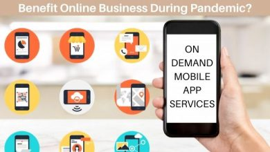 Photo of Know How On-Demand Mobile Apps will Benefit Online Business During Pandemic?
