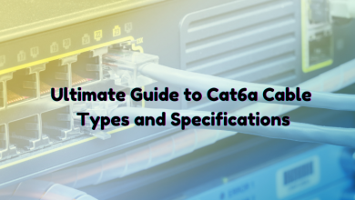 Photo of Ultimate Guide to Cat6a Cable Types and Specifications
