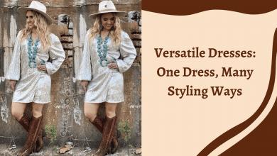 Photo of Versatile Dresses: One Dress, Many Styling Ways
