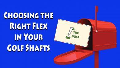 Photo of Choosing The Right Shaft Flex