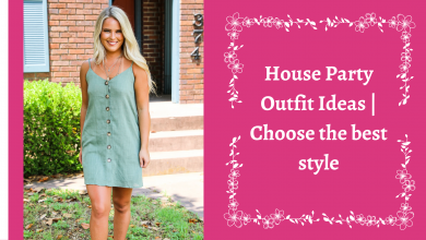 Photo of House Party Outfit Ideas | Choose the best style