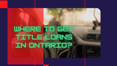 Photo of Where To Get Title Loans In Ontario?