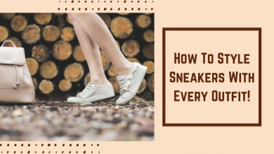 Photo of How To Style Sneakers With Every Outfit!