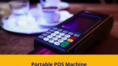 Photo of Six Advantages of Switching to A Portable POS Machine.