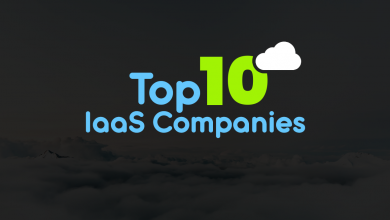 Photo of 10 Top IaaS Companies – Best Infrastructure as a Service Providers