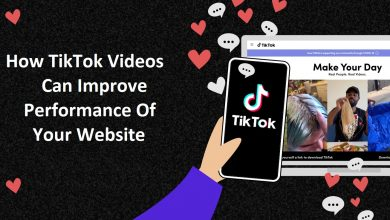 Photo of How TikTok Videos Can Improve Performance Of Your Website