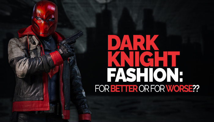 Dark-Knight-Fashion-For-Better-Or-For-Worse