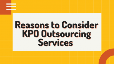 Photo of Reasons to Consider KPO Outsourcing Services for Your Business
