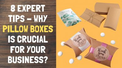Photo of 8 Expert Tips – Why Pillow Boxes is Crucial for your Business?