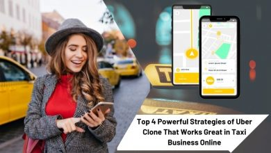 Photo of Top 4 Powerful Strategies of Uber Clone That Works Great in Taxi Business