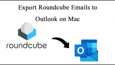 Photo of How to Export Emails from Roundcude Webmail to Outlook on Mac OS?